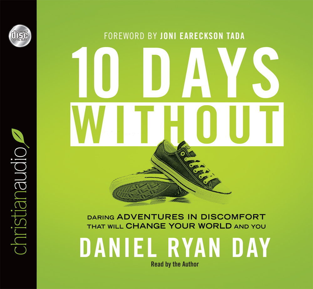 Ten Days Without Is NOW Available!