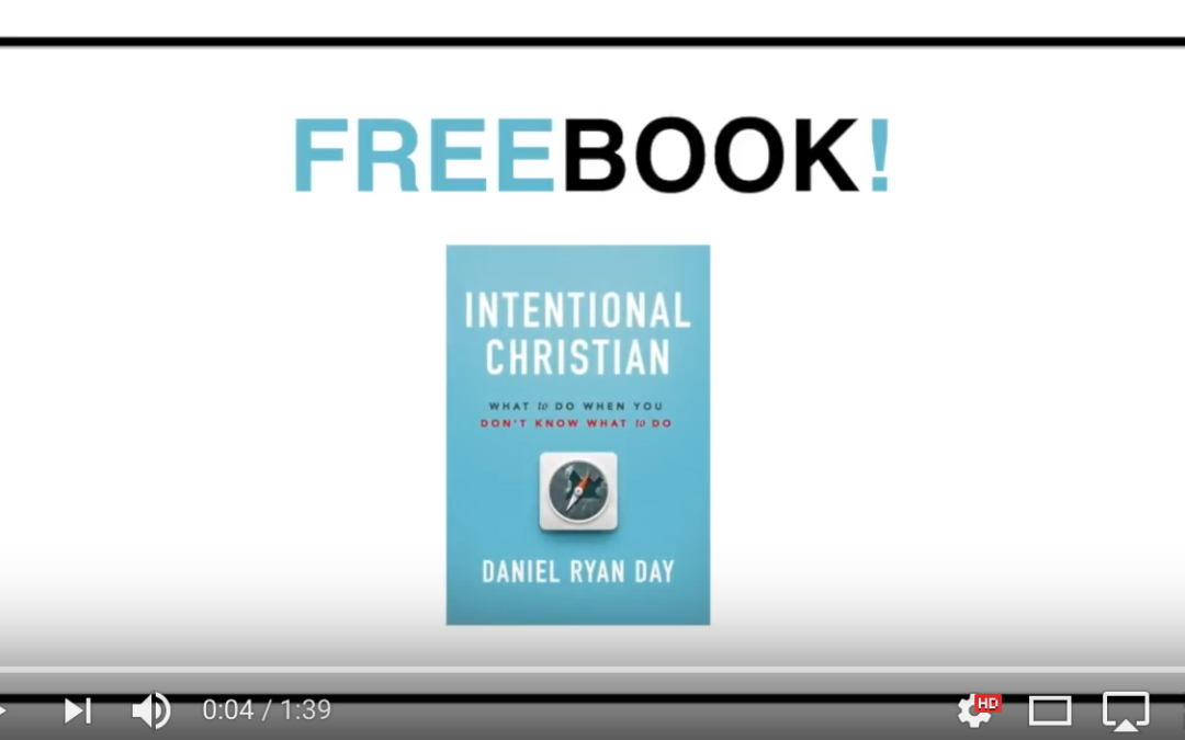 Get A FREE Copy of Intentional Christian