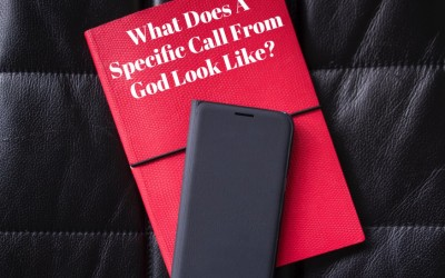 What Does A Specific Call From God Look Like?